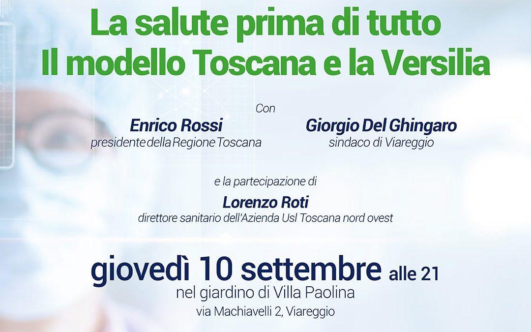 La Salute prima di tutto. Il modello Toscana e la Versilia